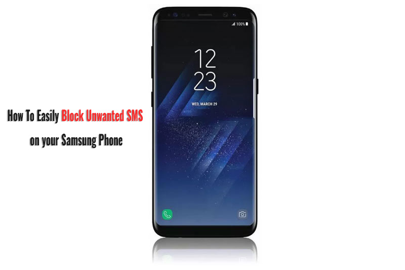 How To Block SMS On Your Samsung Phone Easy Way (Images)