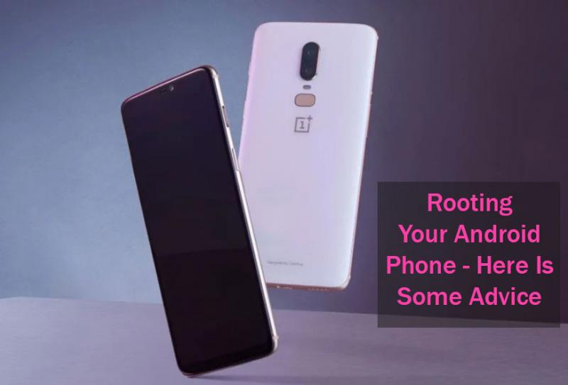 Should I Root My Android Smartphone: Best Advise (2019)